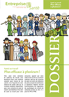 Santé au travail : PLUS EFFICACE À PLUSIEURS !